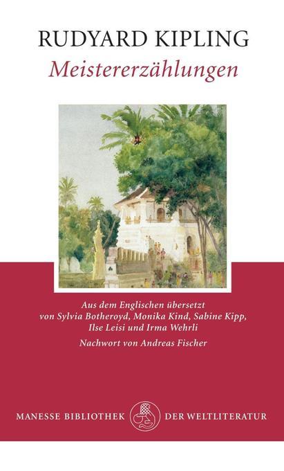 Meistererzählungen als Buch von Rudyard Kipling