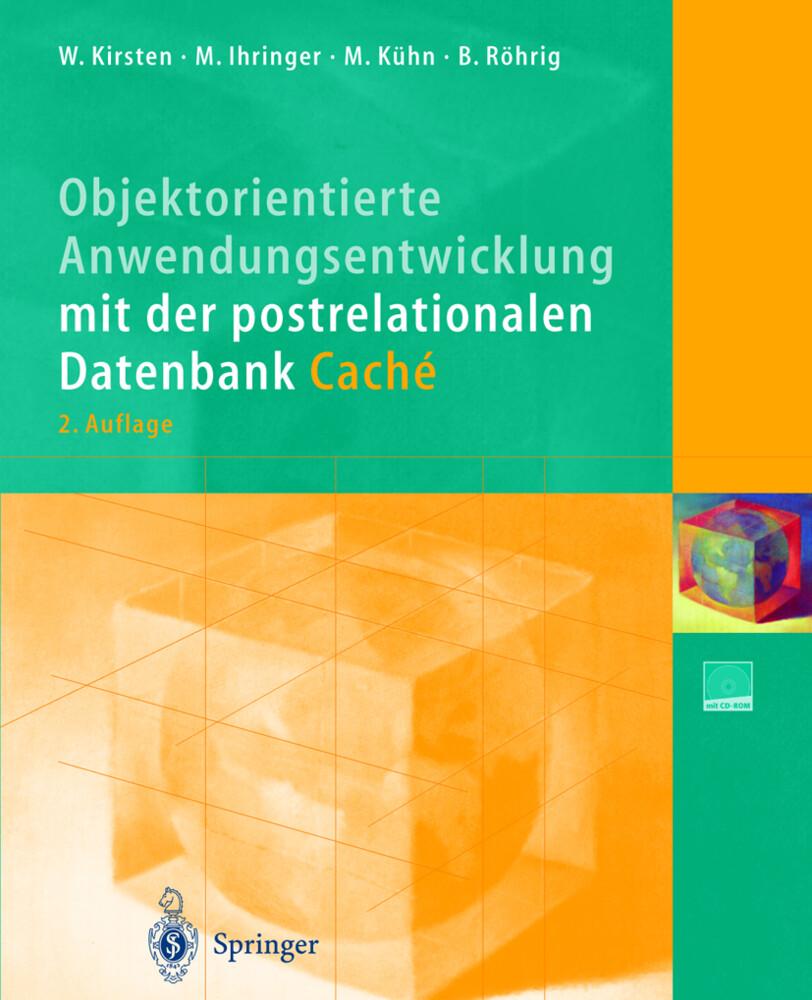 Objektorientierte Anwendungsentwicklung mit der postrelationalen Datenbank Caché als Buch