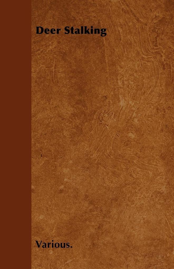 Deer Stalking als Taschenbuch von Various - Sumner Press