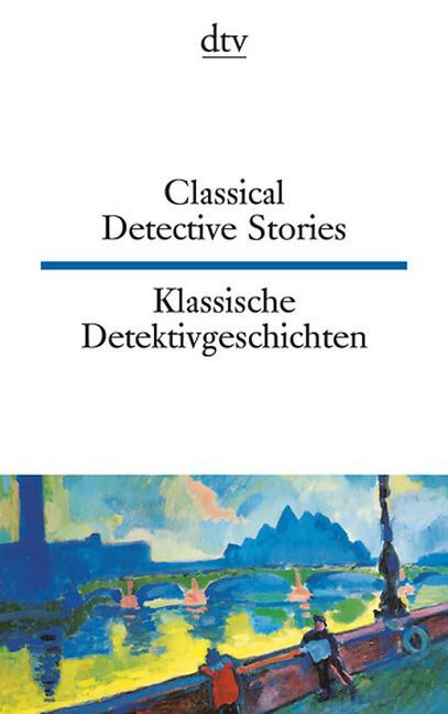 Klassische Detektivgeschichten / Classical Detective Stories als Taschenbuch