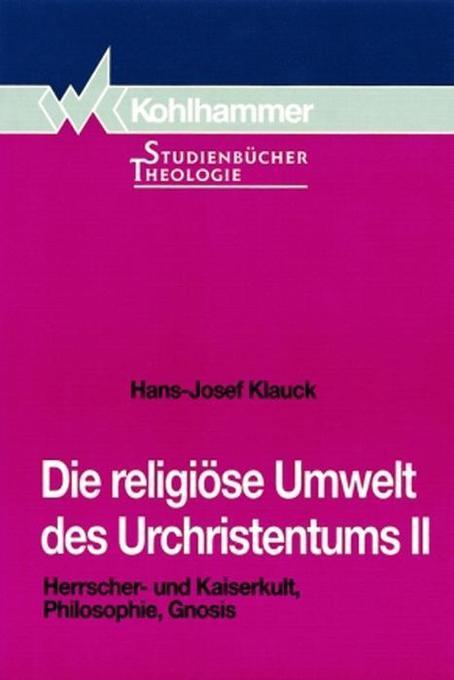 Die religiöse Umwelt des Urchristentums II als Buch