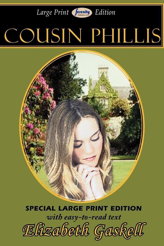 Cousin Phillis als Taschenbuch von Elizabeth Cleghorn Gaskell - Serenity Publishers, LLC