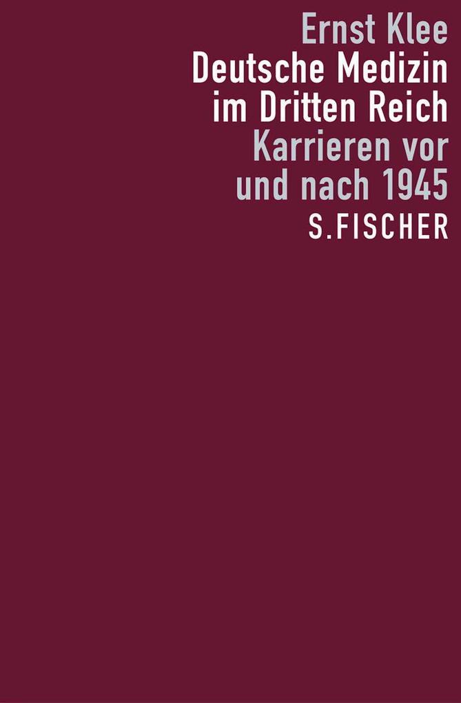 Deutsche Medizin im Dritten Reich als Buch