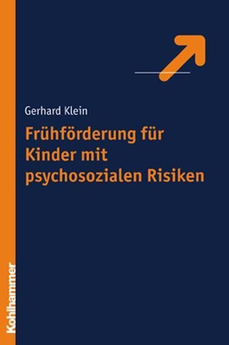Frühförderung für Kinder mit psychosozialen Risiken als Buch