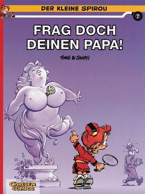 Der kleine Spirou 07. Frag doch deinen Papa! als Buch