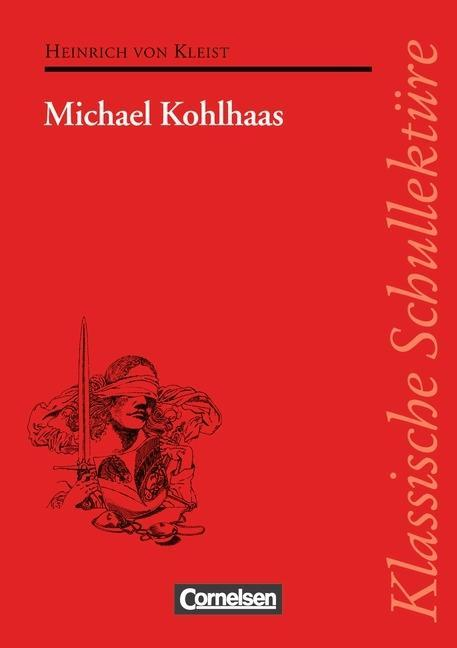 Michael Kohlhaas. Mit Materialien als Buch