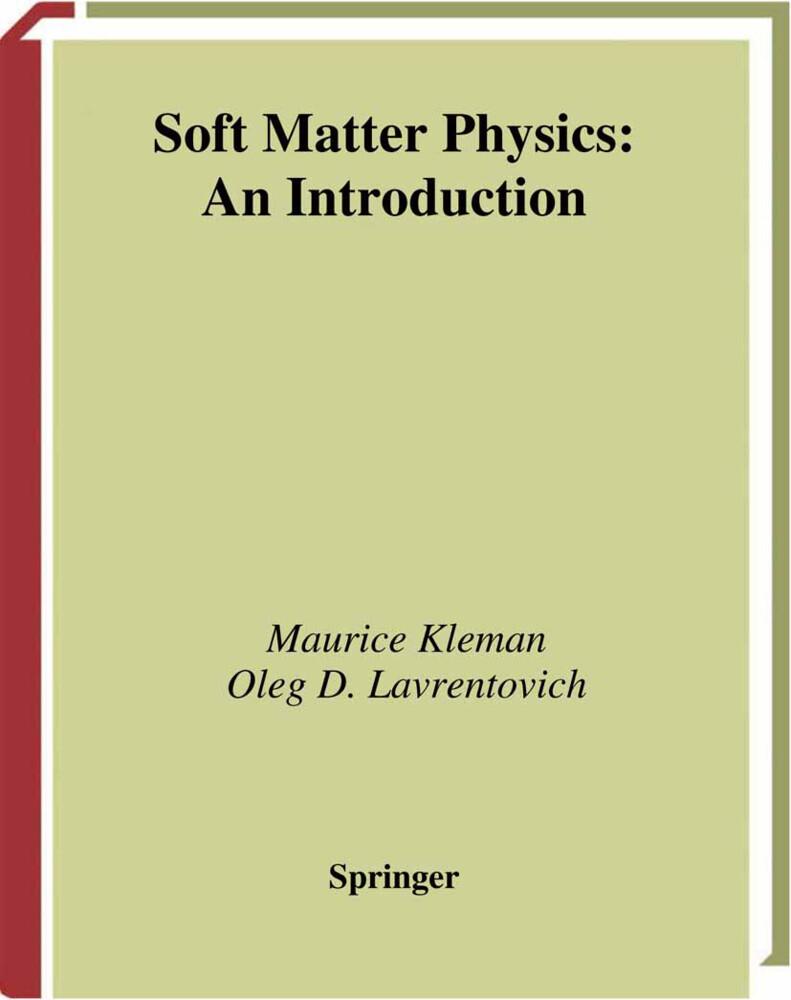 Soft Matter Physics: An Introduction als Buch