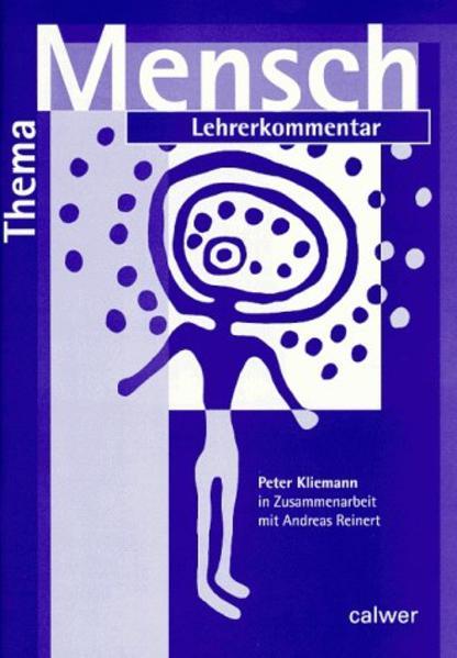 Thema: Mensch. Lehrerkommentar als Buch