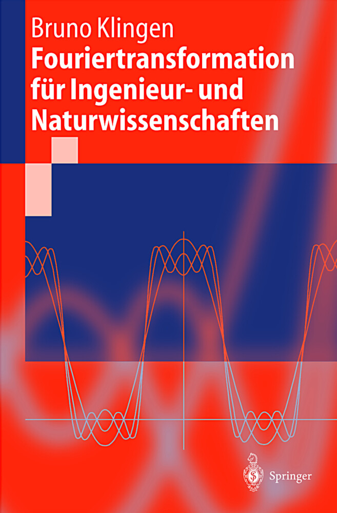 Fouriertransformation für Ingenieur- und Naturwissenschaften als Buch