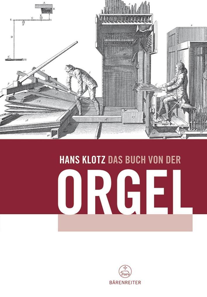 Das Buch von der Orgel als Buch