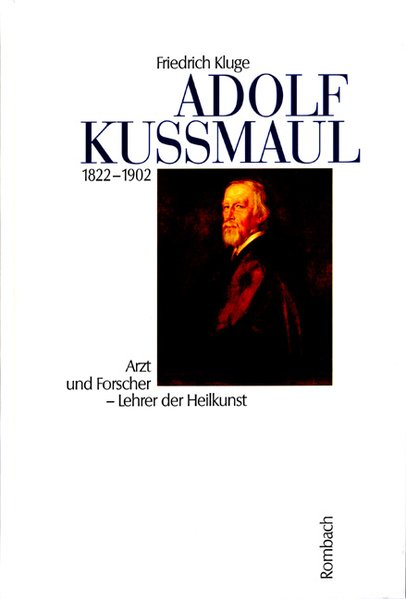 Adolf Kußmaul 1822 - 1902 als Buch