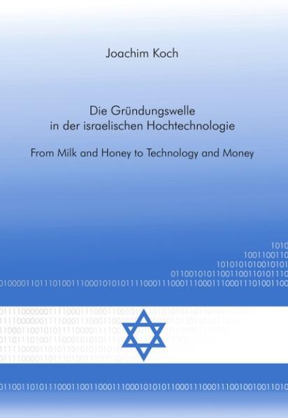 Die Gründungswelle in der israelischen Hochtechnologie als Buch