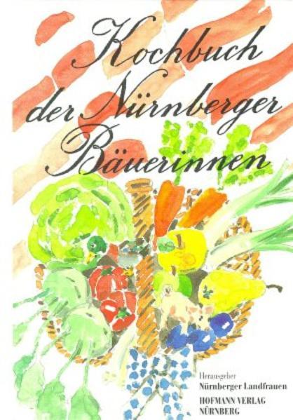 Kochbuch der Nürnberger Bäuerinnen als Buch
