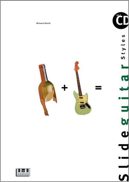 Slide Guitar Styles. Inkl. CD als Buch
