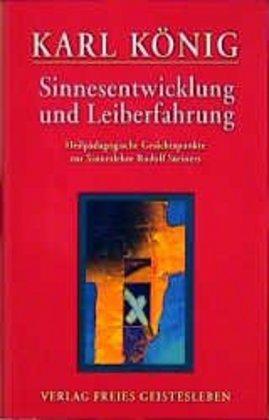 Sinnesentwicklung und Leiberfahrung als Buch