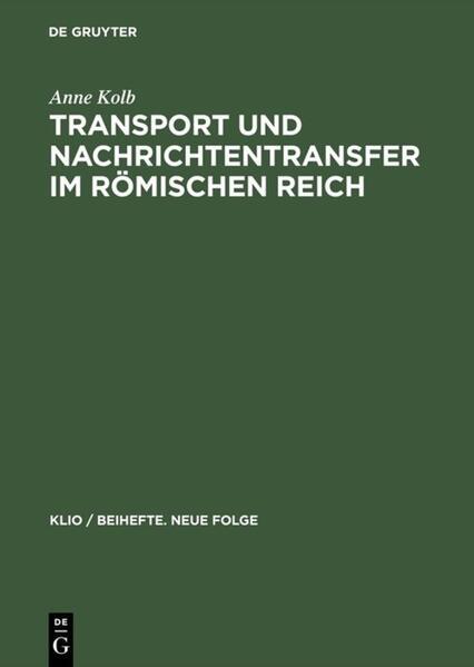Transport und Nachrichtentransfer im Römischen Reich als Buch