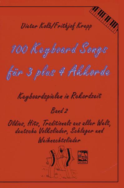 100 Keyboard Songs für 3 plus 4 Akkorde als Buch
