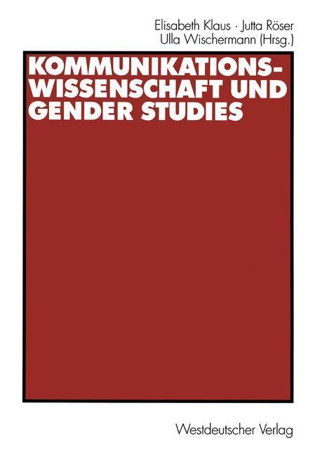 Kommunikationswissenschaft und Gender Studies als Buch