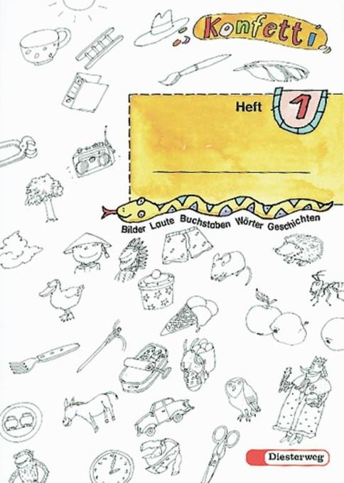 Konfetti-Heft 1. Mit Anlauttabelle A 4 als Buch
