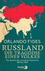Russland. Die Tragödie eines Volkes