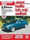 Mercedes-Benz E-Klasse Benziner ab Mai 1995. Jetzt helfe ich mir selbst
