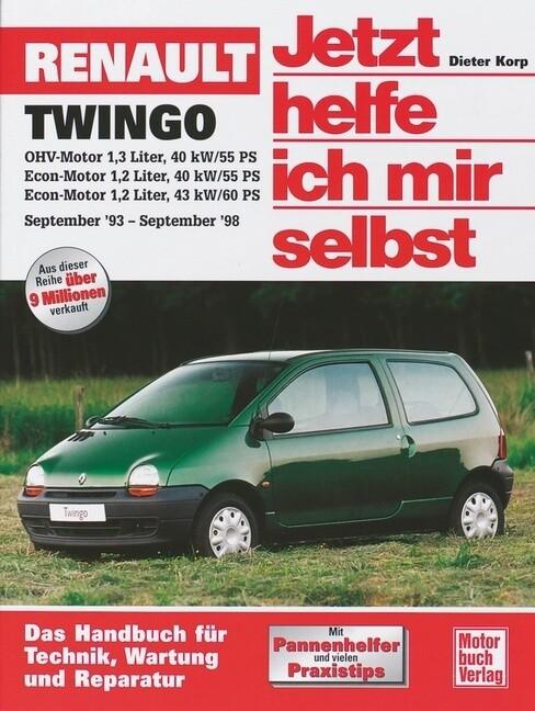 Renault Twingo. Jetzt helfe ich mir selbst als Buch