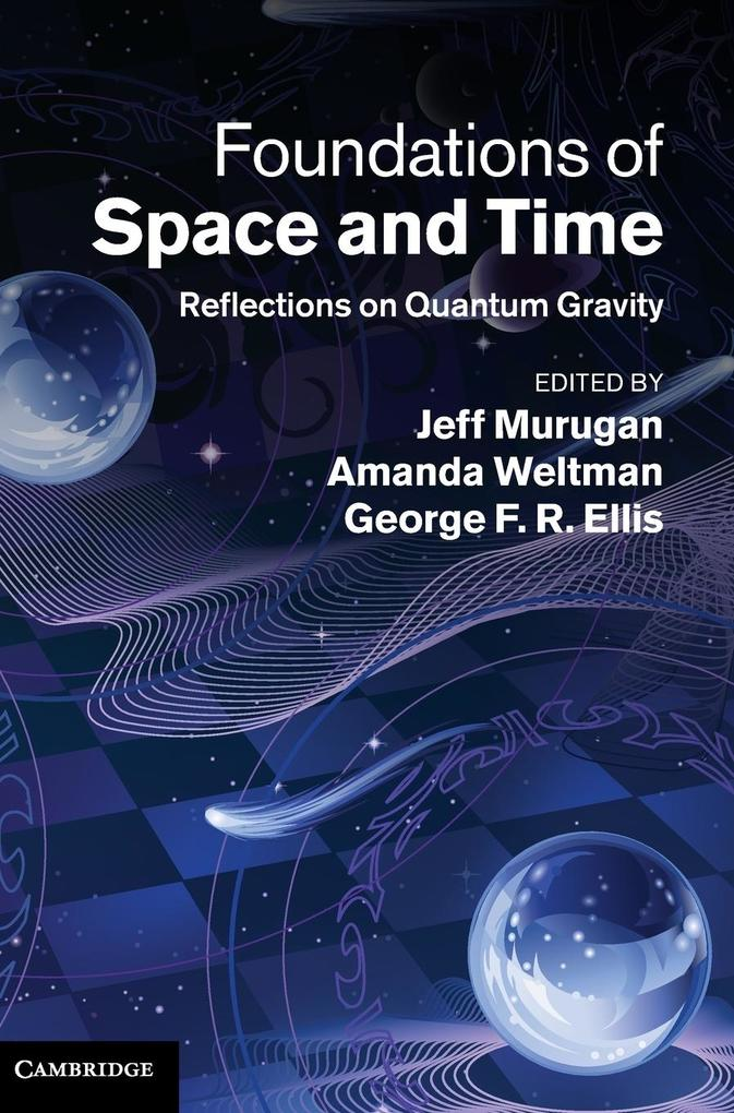 Foundations of Space and Time als Buch von