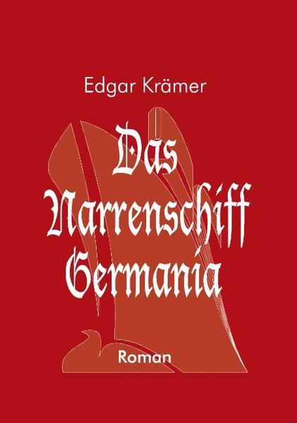 Das Narrenschiff Germania als Buch