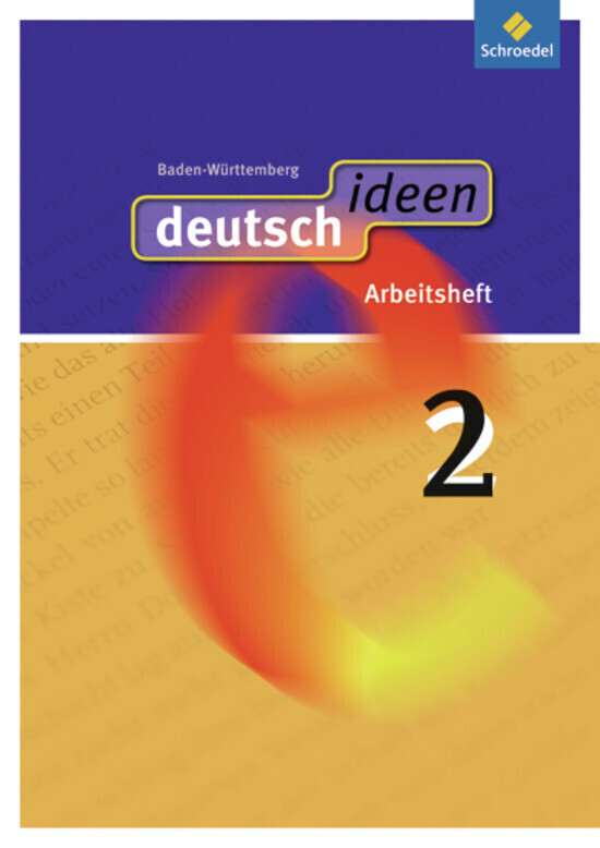 deutsch ideen 2. Arbeitsheft. Baden-Württemberg als Buch