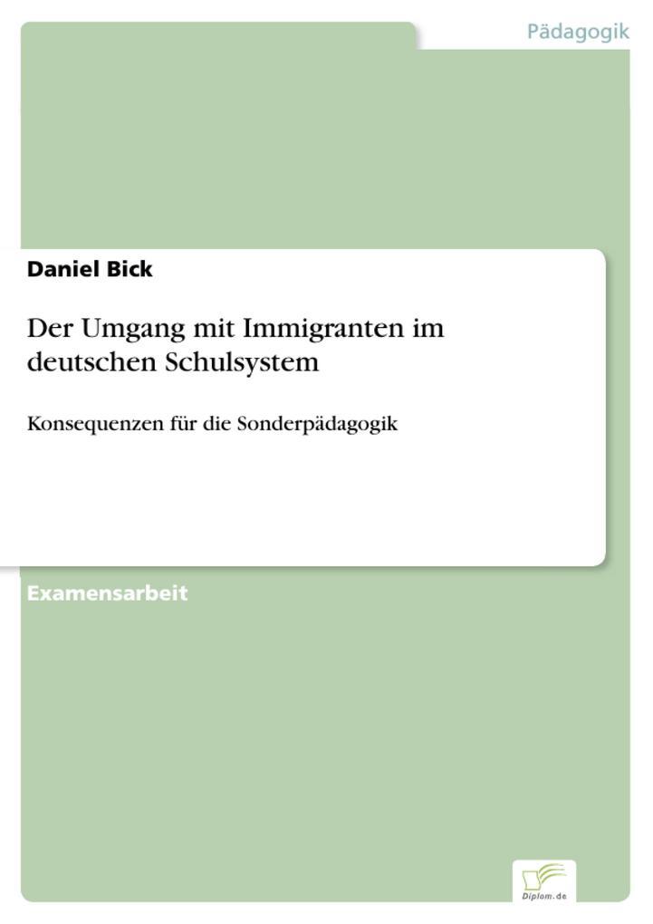 Der Umgang mit Immigranten im deutschen Schulsy...
