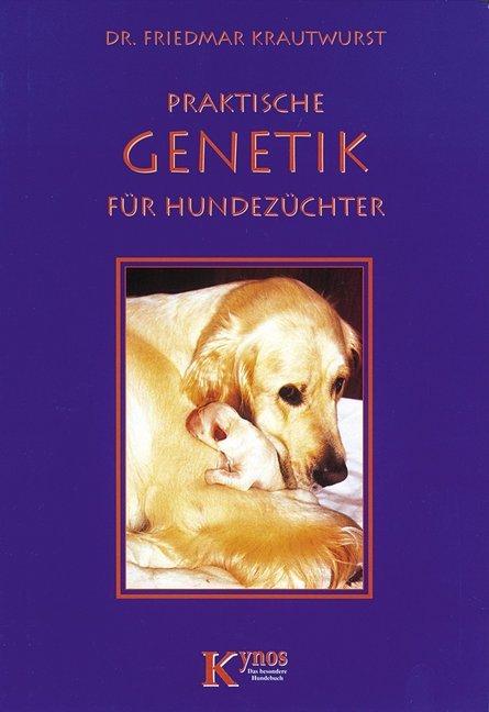 Praktische Genetik für Hundehalter als Buch
