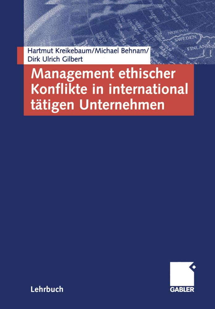 Management ethischer Konflikte in international tätigen Unternehmen als Buch
