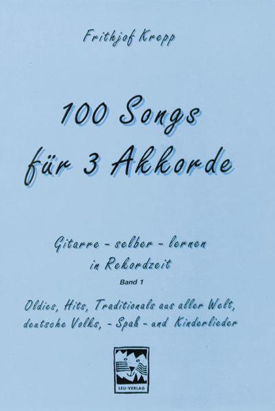 100 Songs für 3 Akkorde als Buch