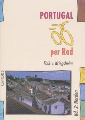 Portugal per Rad 2. Norden als Buch