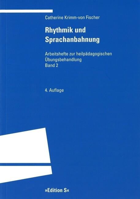 Rhythmik und Sprachanbahnung als Buch