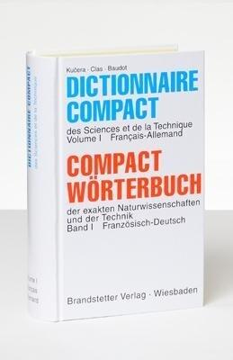 Compact Wörterbuch 1 der exakten Naturwissenschaften und der Technik. Französisch - Deutsch als Buch