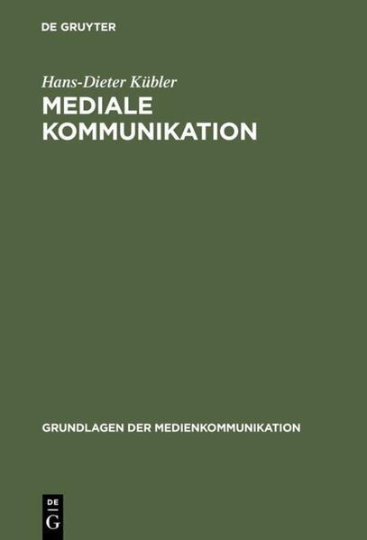 Mediale Kommunikation als Buch