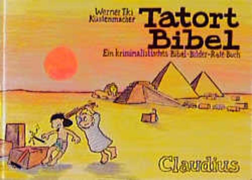 Tatort Bibel als Buch