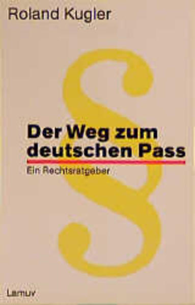 Der Weg zum deutschen Paß als Taschenbuch