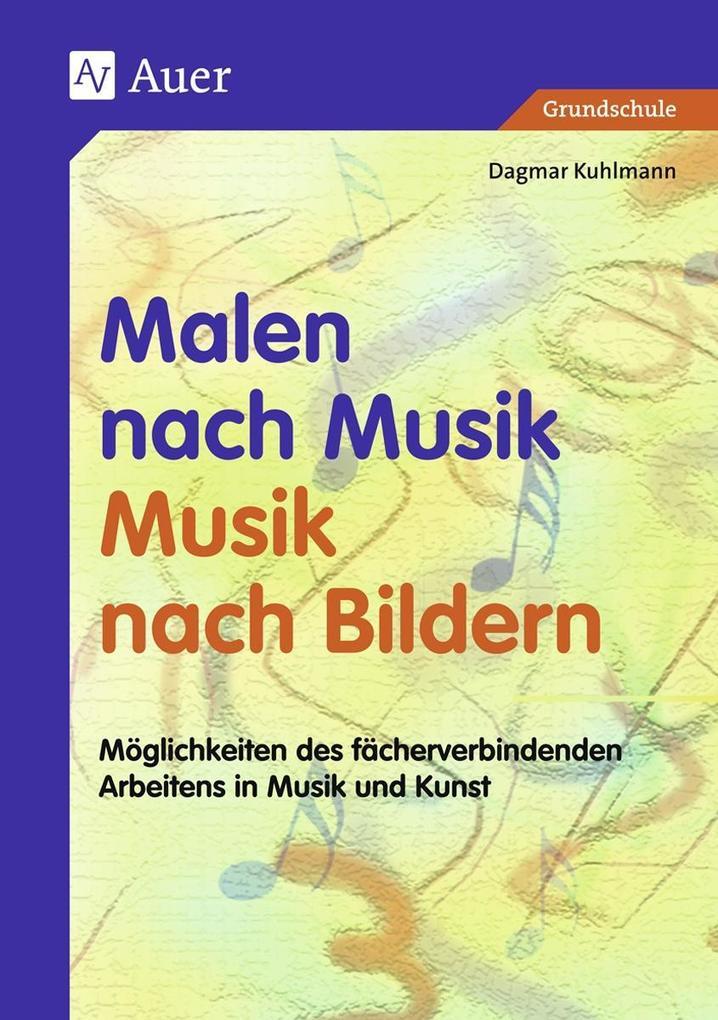 Malen nach Musik, Musik nach Bildern als Buch