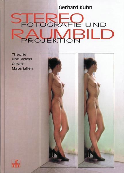 Stereofotografie und Raumbildprojektion als Buch