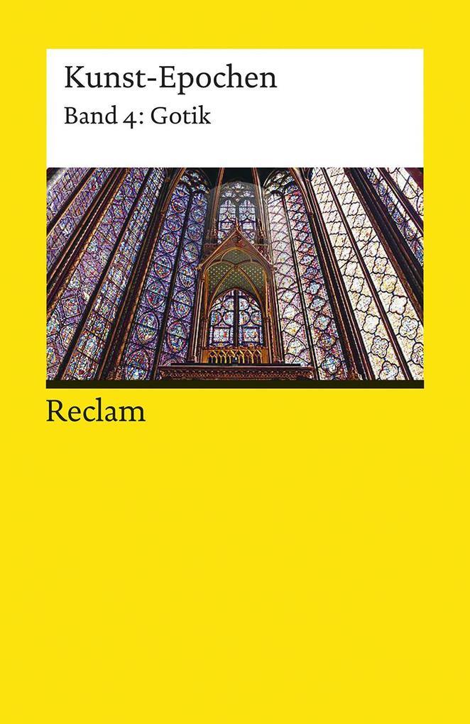 Kunst-Epochen 04. Gotik als Taschenbuch