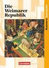 Kurshefte Geschichte. Die Weimarer Republik