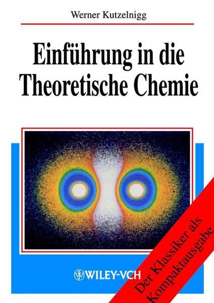Einführung in die Theoretische Chemie als Buch