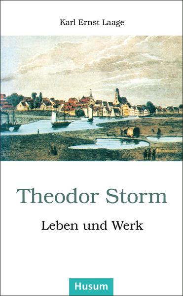 Theodor Storm - Leben und Werk als Buch