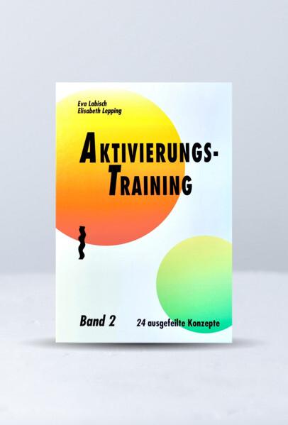 Aktivierungstraining 2 als Buch