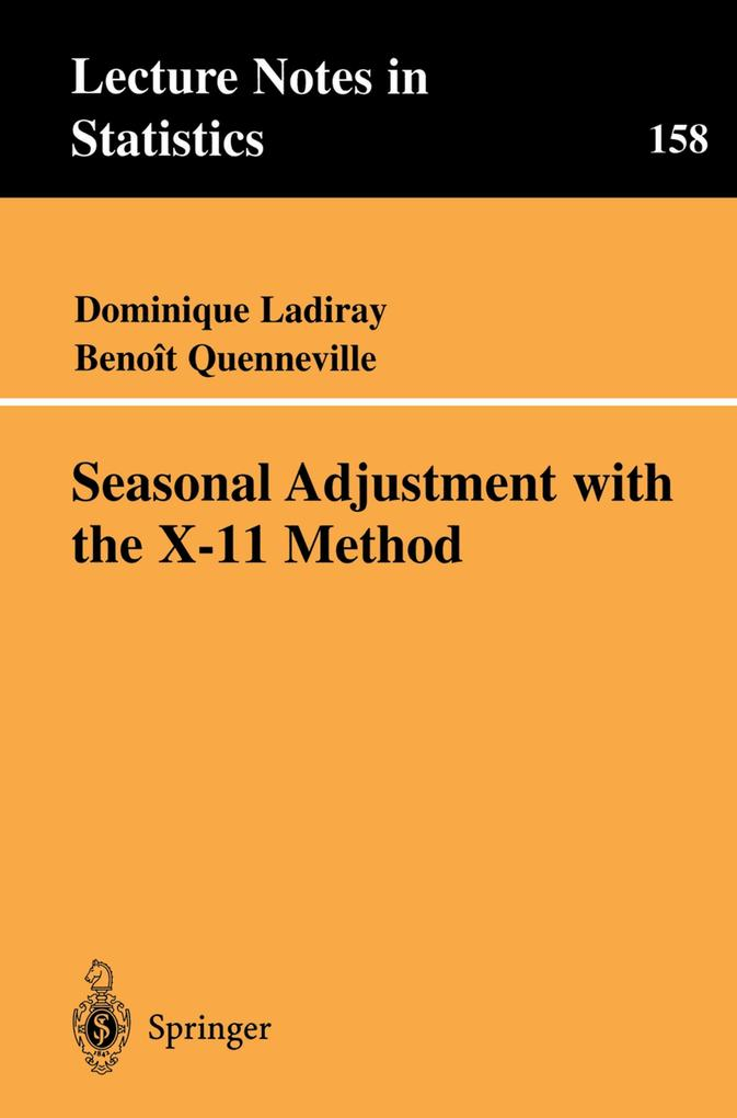 Seasonal Adjustment with the X-11 Method als Buch