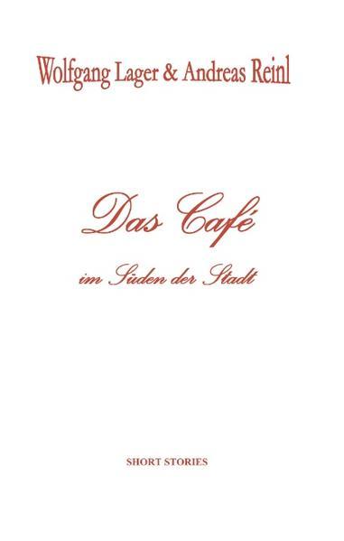 Das Café im Süden der Stadt als Buch