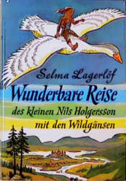 Wunderbare Reise des kleinen Nils Holgersson mit den Wildgänsen als Buch (gebunden)