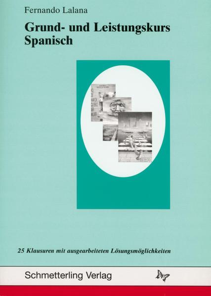Grund- und Leistungskurs Spanisch als Buch